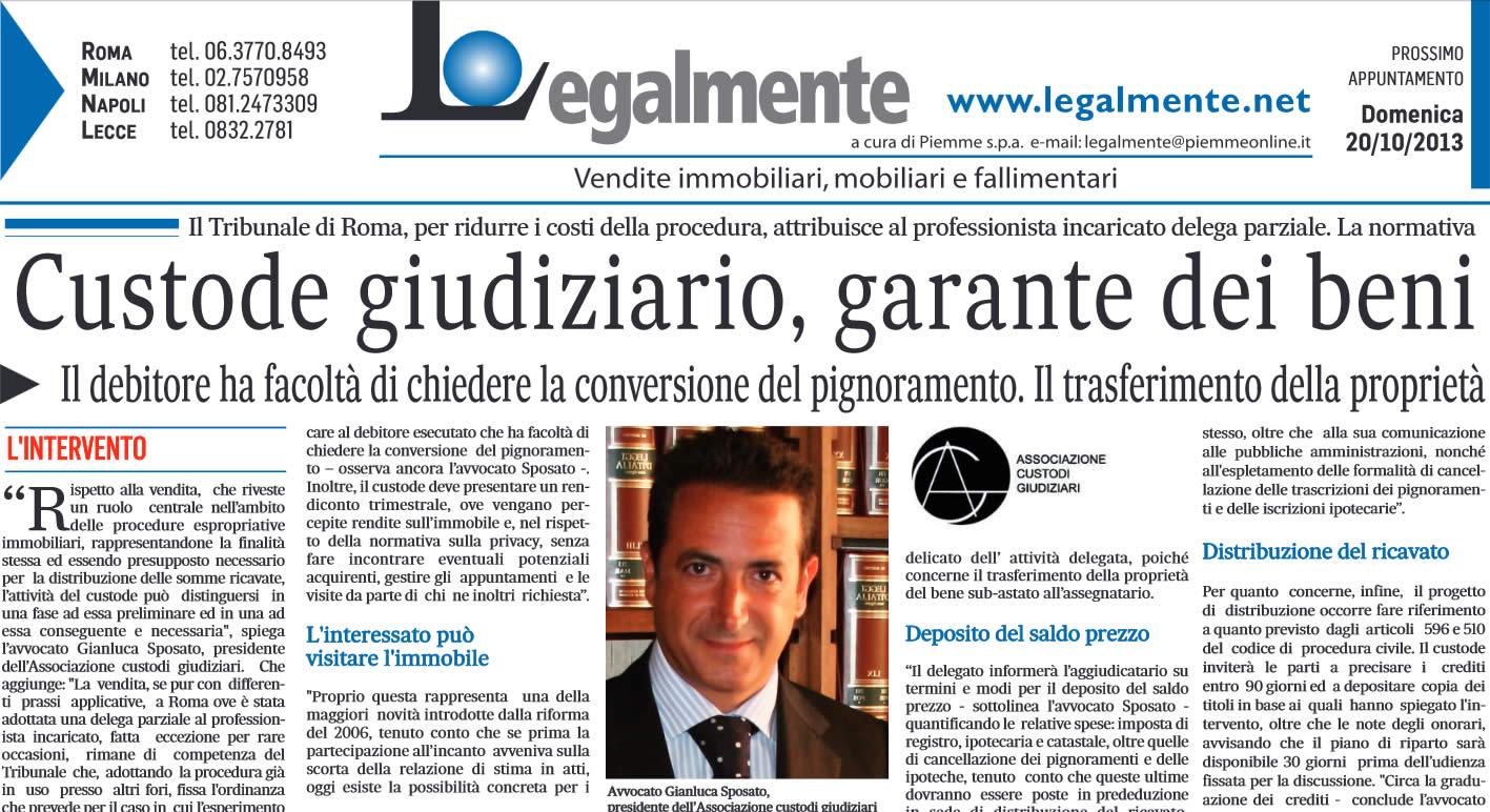 """Il Messaggero: """"Custodi giudiziario, garante dei beni"""""""